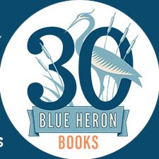 30 Years of Blue Heron Books