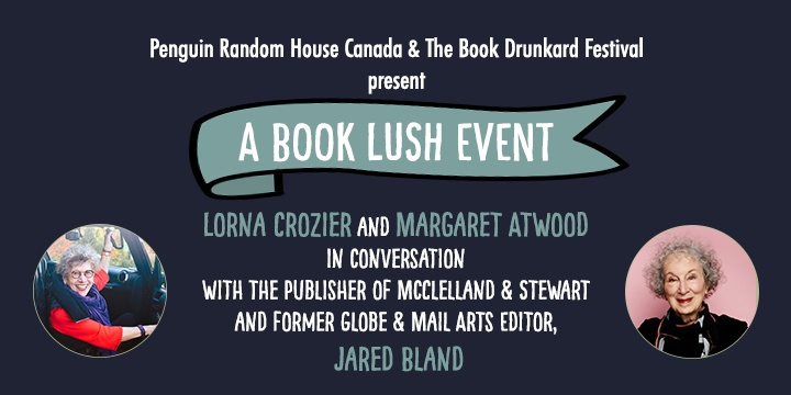 A Book Lush Event - Lorna Crozier and Margaret Atwood in Conversation
