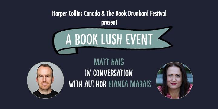 A Book Lush Event - Matt Haig in Conversation with Bianca Marais
