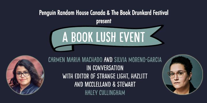 A Book Lush Event - Carmen Maria Machado and Silva Moreno-Garcia in Conversation
